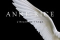 Anne Rice : La nostalgie des anges ?